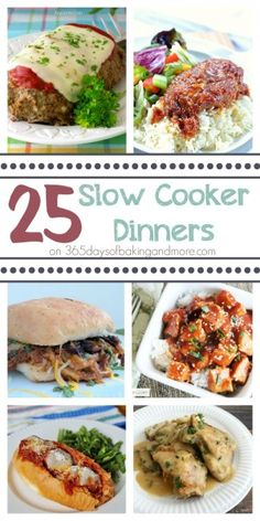 25 Slow Cooker Dinners on 365 Days of Baking