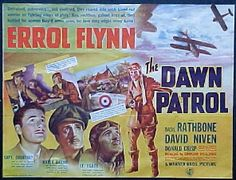 Dawn Patrol movie poster Classic World War I Flying and Air Combat Film starring Errol Flynn, David Niven and Basil Rathbone
