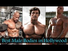 Best Male Bodies In Hollywood To Die For