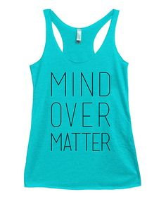 Look what I found on #zulily! Tahiti Blue 'Mind Over Matter' Racerback Tank - Plus Too #zulilyfinds