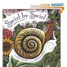 Swirl by Swirl: Spirals in Nature-the illustrations are amazing! Math meets beauty and science...