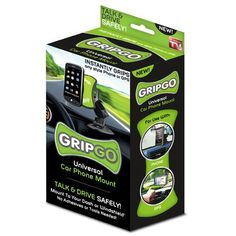 GripGO Universal Car Mount - As Seen On TV - GripGO Universal Car Mount – As Seen On TV  List Price: $39.99   Instantly grabs hold of your phone or GPS and keeps hold No more reaching for your phone Works with any phone 360 degree pivoting mount Versatile hands-free mount    List Price: $39.99 Your Price: $0.25-   GripGo Universal Car Phone Mount Talk and drive safely! No more reaching for your phone and taking your eyes off the road while you drive. The GripGo mounts t