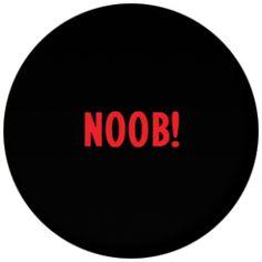 Noob Badge Magnet Keyring Mirror Bottle Opener