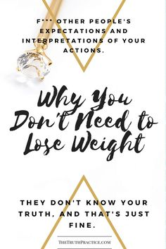 Find our why you don't need to lose weight to live the life of your dreams. You can be a happy, badass, successful, sexy, powerful woman without playing by the rules! No weight loss necessary. Check out TTP to get more info on inspiration, authenticity, happy life, fulfillment, manifestation, get rid of fear, intuition, self-love, self-care, words of wisdom, relationships, affirmations, living a life you love, true love, positive quotes, life lessons, and mantras.
