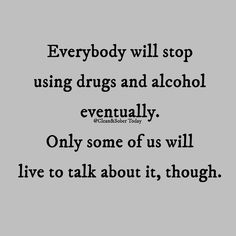 75 Recovery Quotes & Addiction quotes to Inspire Your Addiction Recovery Journey. The path to recovery is never easy. Drug Quotes, Sober Quotes, Aa Quotes, Sobriety Quotes, Life Quotes, Strength Quotes, Relationship Quotes, Addiction Recovery Quotes, Alcohol Quotes