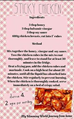 Well done Sticky Chicken dish. Slimming World Free, Slimming World Dinners, Slimming World Syns, Slimming Eats, Slimming World Sticky Chicken, Slimming World Chicken Recipes, Slimming World Recipes Syn Free, Diet Soup Recipes, Ww Recipes