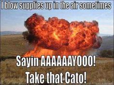 Take that Cato!