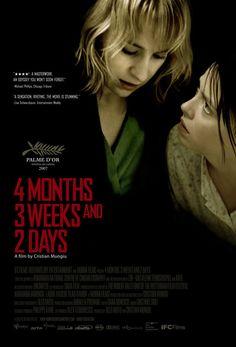 4 Months, 3 Weeks & 2 Days, 4 Luni, 3 Saptamini Si 2 Zile, 2007.