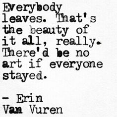 Everybody leaves | Erin Van Vuren