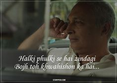 10 Verses By Piyush Mishra That Show How Deeply A Poet Understands Life Shyari Quotes, Typed Quotes, Lyric Quotes, Movie Quotes, Book Quotes, Words Quotes, Motivational Quotes, Inspirational Quotes, Qoutes