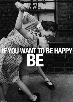 Happiness is a choice!