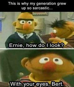 Love Bert and Ernie!