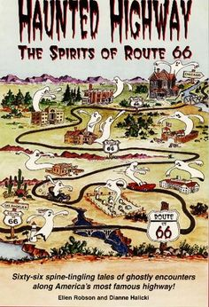 Haunted Highway: Route 66.  I would love to do this just for fun!