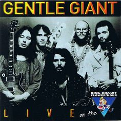 Gentle Giant - Live On The King Biscuit Flower Hour Rock N Roll Music, Rock And Roll, 70s Icons, Psychedelic Bands, Rock Album Covers, Uk Music, Call Art, Progressive Rock, Gentle Giant