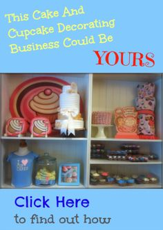 It May Be Easier To Start A Home Based Cupcake Or Cake Decorating Business Than You