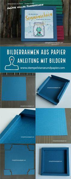 Anleitung für einen Bilderrahmen aus Papier Shadow Frame Anleitung mit Bildern stempelstanzeundpapier