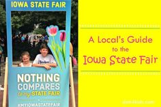 A Local's Guide to the Iowa State Fair Iowa State Fair, Family Destinations, Camping With Kids, Kids Events, Event Calendar, 4 Kids, Summer Fun, Posts, Blog