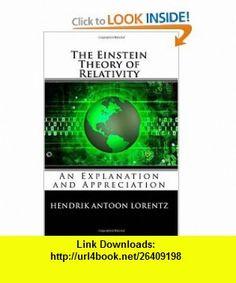 The Einstein Theory of Relativity (9781557427120) Hendrik Antoon Lorentz, Albert Einstein , ISBN-10: 1557427127  , ISBN-13: 978-1557427120 ,  , tutorials , pdf , ebook , torrent , downloads , rapidshare , filesonic , hotfile , megaupload , fileserve