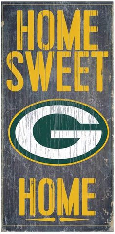 Green Bay Packers Wood Sign - Home Sweet Home These wood signs are perfect for displaying around the house or office and include a piece of rope attached to the back for hanging. They are in size and thick. Made By Fan Creations Greenbay Packers, Packers Baby, Go Packers, Packers Football, Football Memes, Football Stuff, Football Season, Packers Funny, Football Things