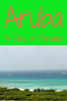 One of my favorite tropical places to visit is Aruba. Though they are very Americanized, they still have some of the most beautiful sights in the Caribbean. Spoil yourself in the indulgence of their rich culture and nature.