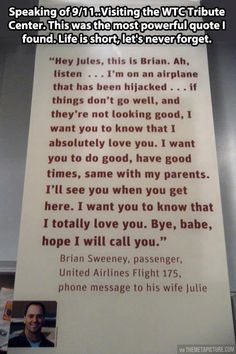 I got chills as I was reading this - a voicemail from a 9/11 victim to his ife