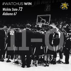#WATCHUS WIN! Shockers are now 11-0. Wichita State-72; Alabama-67  Dec. 17, 2013