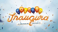 Inaugurações Colombo on Behance