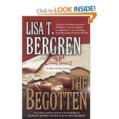 MORE FOR ROG Recommended by Randy Alcorn in WORLD Magazine The Begotten (The Gifted Series, Book 1)