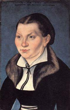 Martin Luther S Wife Katharina Von Bora Reformation Day Lucas