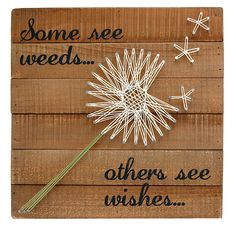 Some See Weeds Box Sign | Home Decor, Inspirational, Wall Art, Rustic, Retro Vintage String Art, Whimsical | Catching Fireflies