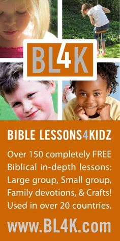 Over 150 completely FREE Biblical in-depth lessons: Large group, Small group, Family Devotions, & Crafts! Used in over 20 countries. www.biblelessonsforkidz.com