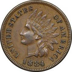 1884 Indian Cent, Almost Uncirculated AU