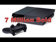 PS4 Sells 7 Million - Sony Ends Console War in 5 Months