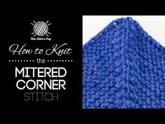 How to Knit the Garter Mitered Corner Stitch