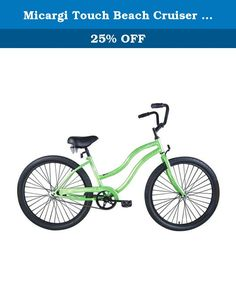 Micargi Touch Beach Cruiser Bike, Pearl Green, 26-Inch. Simple and stylish, the classic design of the Touch is certainly a crowd pleaser. Recommended ages 13 and up.