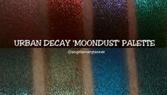 URBAN DECAY MOONDUST PALETTE SWATCHES ($49)