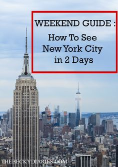 NEW YORK CITY WEEKEND GUIDE #nyc #weekend #travel #newyorkcity #cityguide