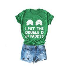 8e4776617edb I Put The Double D's In Paddys / Shamrock Boobs / Funny St Patricks Day  Shirt