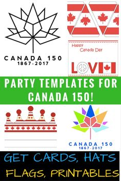FREE PRINTABLE with this PAGE. Get ready for Canada Printable hats, Happy Canada Day cards bouncy flags, cake decorations template.Sing up for EXCLUSIVE party printables and celebrate your Canada 150 with DIY projects! Canada Day 150, Happy Canada Day, Canada Day Crafts, Canada Holiday, Canada Christmas, Canada Day Party, Thinking Day, Teacher Favorite Things, Sewing For Kids