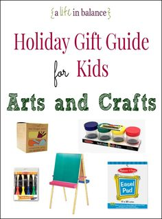 Holiday Gift Guide for Kids: Arts and Crafts