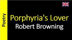 Poesia - Sanderlei Silveira: Robert Browning - Porphyria's Lover