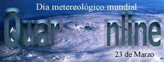 23 de Marzo se celebra el Día metereológico mundial. http://www.quaronline.com/