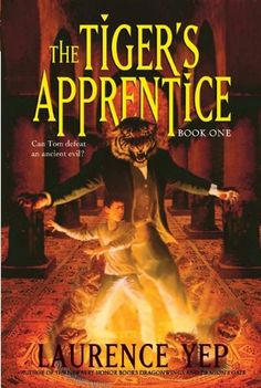 The Tiger's Apprentice: Book One by Laurence Yep 4th Grade Books, Kids Chapter Books, Book Wizard, Book Finder, Leveled Books, Living Under A Rock, Personalized Books, What To Read, Percy Jackson