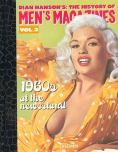 History of Men& Magazines: At The Newsstand (Dian Hanson& . Male Magazine, Magazine Ads, Magazine Covers, Jayne Mansfield, Old Magazines, Vintage Men, Playboy, Sexy, 1960s