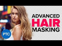 ADVANCED Hair Masking In Photoshop - Mask Hair With BUSY Backgrounds