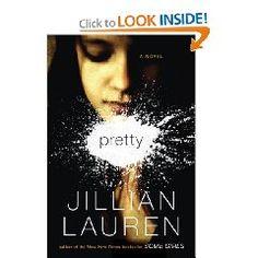 Pretty: A Novel by Jillian Lauren, www.amazon.com/...