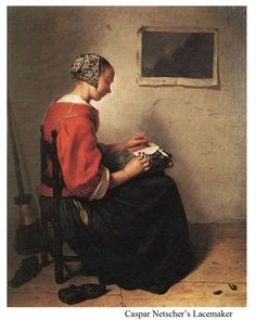 The Lace Maker. Casper Netscher 1639 ― Oil on canvas, 33 x 27 cm. Netscher's lace maker-holds the two worker bobbins in her right hand while, with the left, she places a pin after the completion of a stitch. 17th Century Clothing, 17th Century Fashion, Rose Shabby Chic, Web Gallery Of Art, Tudor Costumes, Dutch Golden Age, Lacemaking, Dutch Painters, Dutch Artists