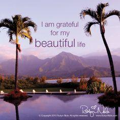 I am grateful for my beautiful life. ♥ #aloha #affirmations