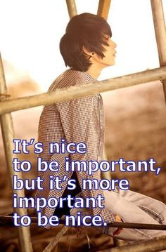 but it's more important to be nice.