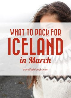 Wondering what to pack for Iceland in march? We've got everything you need to know! You can even travel carryon only with these tips!
